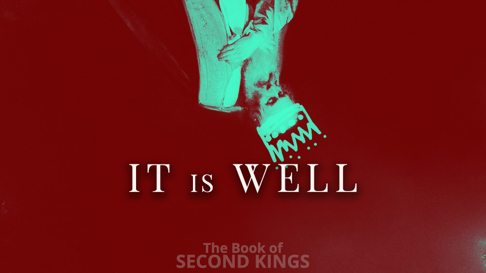It is Well | 2 Kings 4 Image