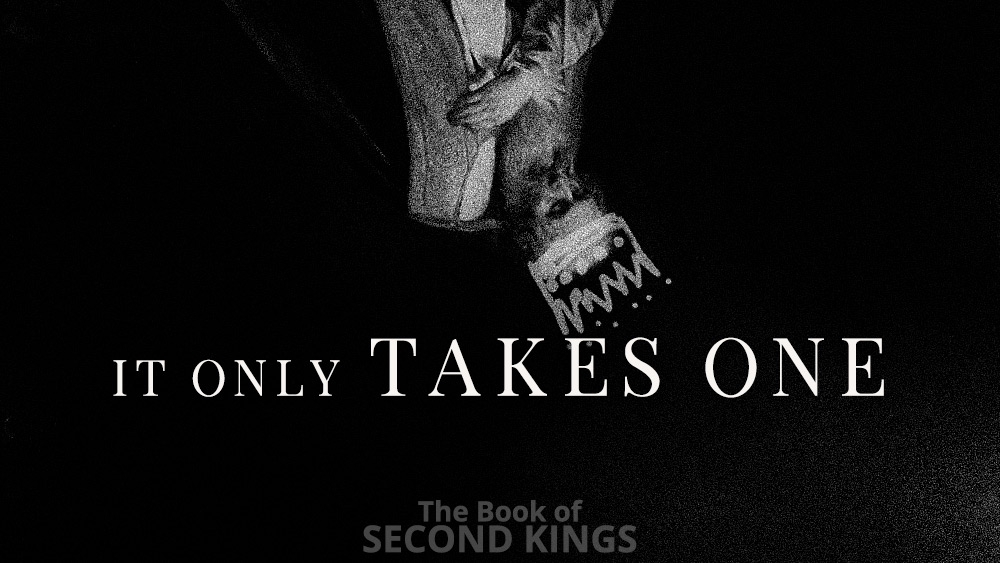 It Only Takes One | 2 Kings 22 Image