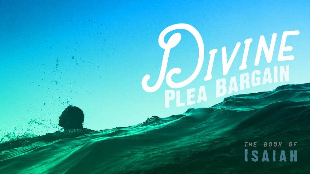 Divine Plea Bargain | Isaiah 1 Image
