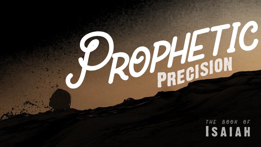 Prophetic Precision | Isaiah 7 Image