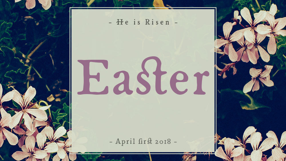 Passion Resurrected | Easter 2018 Image